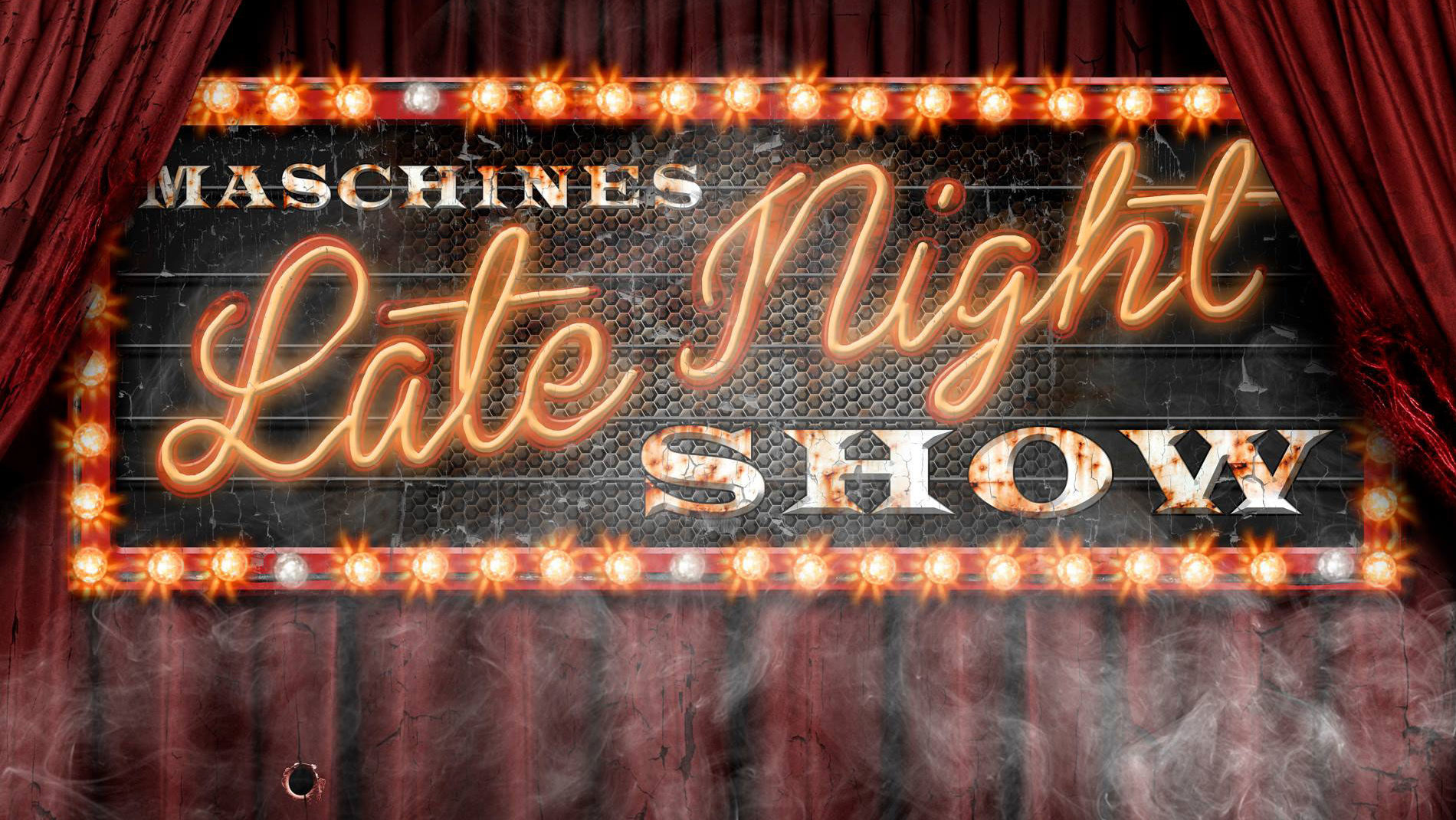Maschines Late Night Show
